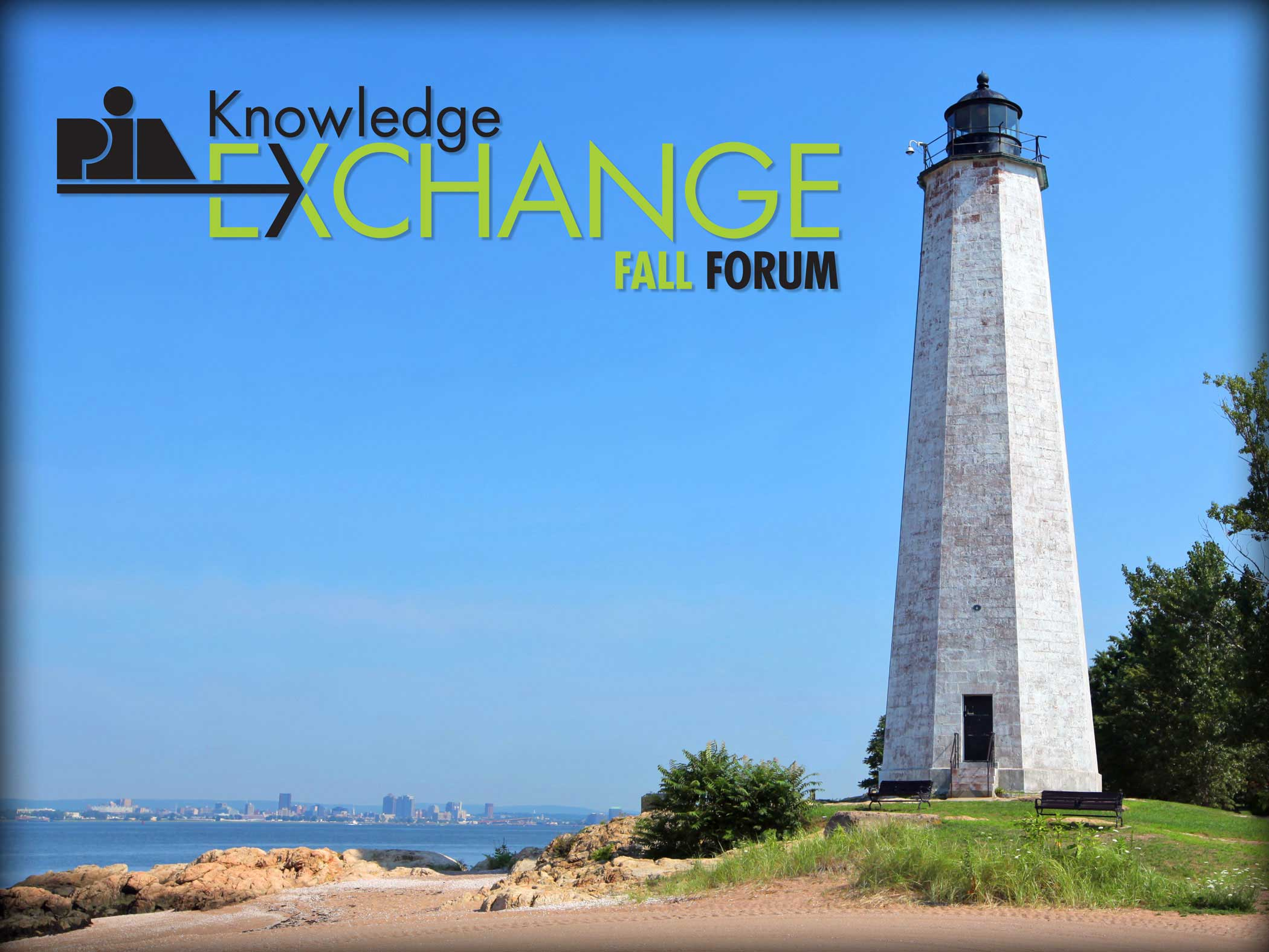PIACT Knowledge Exchange Fall Forum